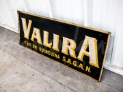Valira painted metal sign