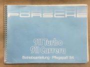 Porsche 911 turbo , 911 Carrera Betriebsanleitung 1984
