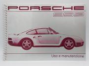 Porsche 959 , Uso e manutenzione in Italian , reprint in 2012 , 114 pages.